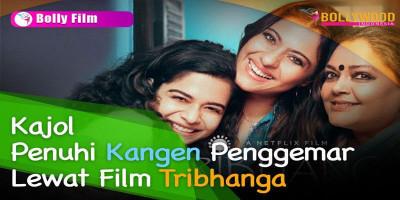 """Kajol Membuat Debutnya di Dunia Digital dalam Film """"Tribhanga"""""""
